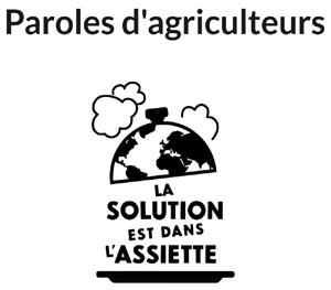 Paroles d'Agriculteurs Goodplanet - BIO c'est mieux